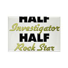 Half Investigator Half Rock Star Magnets