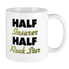 Half Insurer Half Rock Star Mugs