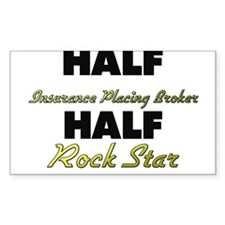 Half Insurance Placing Broker Half Rock Star Stick