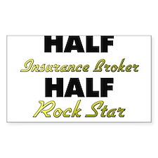 Half Insurance Broker Half Rock Star Decal
