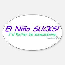 El Nino Sucks! Oval Decal