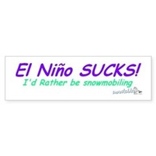 El Nino Sucks! Bumper Bumper Sticker