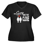 Not Sorry we are close Plus Size T-Shirt