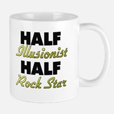 Half Illusionist Half Rock Star Mugs