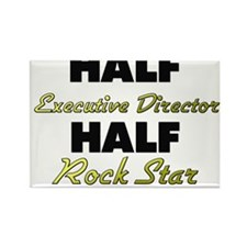 Half Executive Director Half Rock Star Magnets