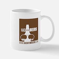 Had A Few Beers Mug