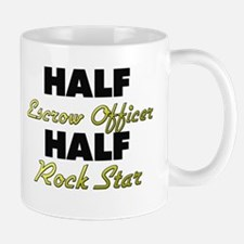 Half Escrow Officer Half Rock Star Mugs