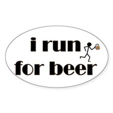 I Run For Beer - Oval Stickers