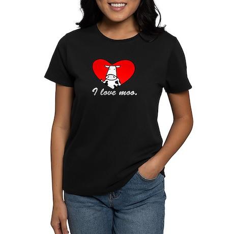 I Love Moo Women's Dark T-Shirt