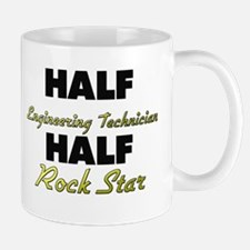 Half Engineering Technician Half Rock Star Mugs