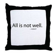All Is Not Well Throw Pillow