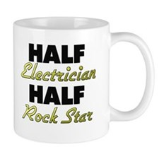 Half Electrician Half Rock Star Mugs