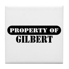 Property of Gilbert Tile Coaster