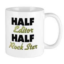 Half Editor Half Rock Star Mugs