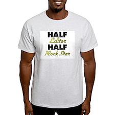 Half Editor Half Rock Star T-Shirt