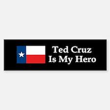 Ted Cruz is my hero dark bump Bumper Bumper Bumper Sticker