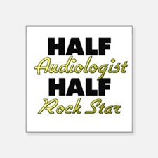 Half Audiologist Half Rock Star Sticker