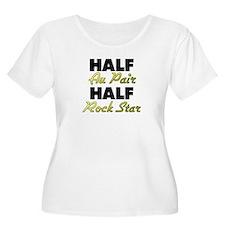 Half Au Pair Half Rock Star Plus Size T-Shirt