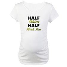 Half Athlete Half Rock Star Shirt