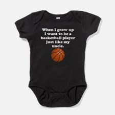 Basketball Player Like My Uncle Baby Bodysuit