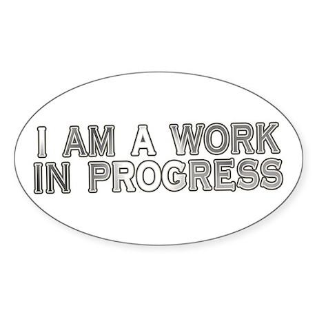 Work In Progress Oval Sticker