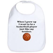 Basketball Player Like My Brother Bib
