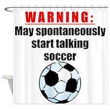 Spontaneous Soccer Talk Shower Curtain