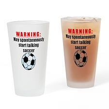 Spontaneous Soccer Talk Drinking Glass