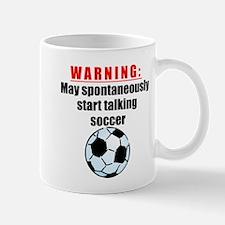 Spontaneous Soccer Talk Mugs