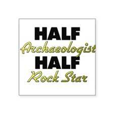 Half Archaeologist Half Rock Star Sticker