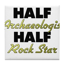 Half Archaeologist Half Rock Star Tile Coaster