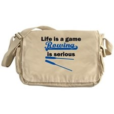 Rowing Is Serious Messenger Bag