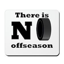 No Hockey Offseason Mousepad