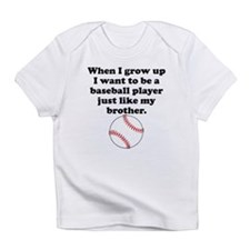 Baseball Player Like My Brother Infant T-Shirt