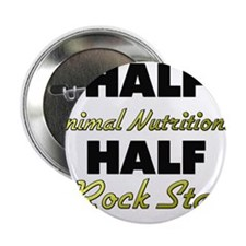 "Half Animal Nutritionist Half Rock Star 2.25"" Butt"