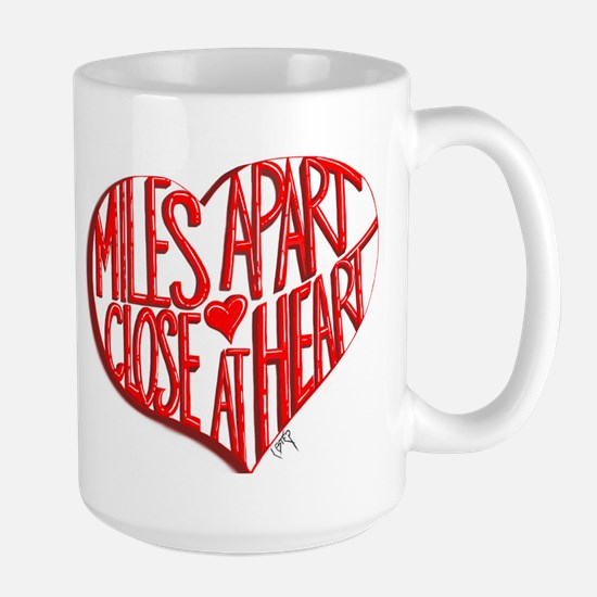 Miles Apart, Close at Heart Mugs