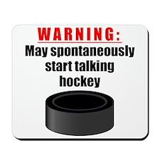 Spontaneous Hockey Talk Mousepad