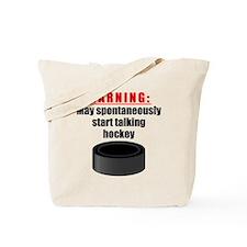 Spontaneous Hockey Talk Tote Bag