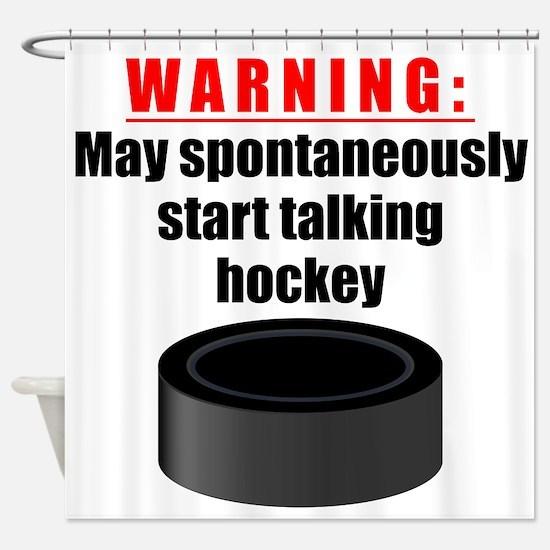 Spontaneous Hockey Talk Shower Curtain