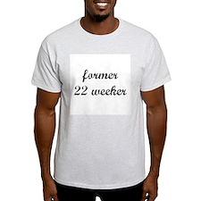 Former 22 weeker Ash Grey T-Shirt