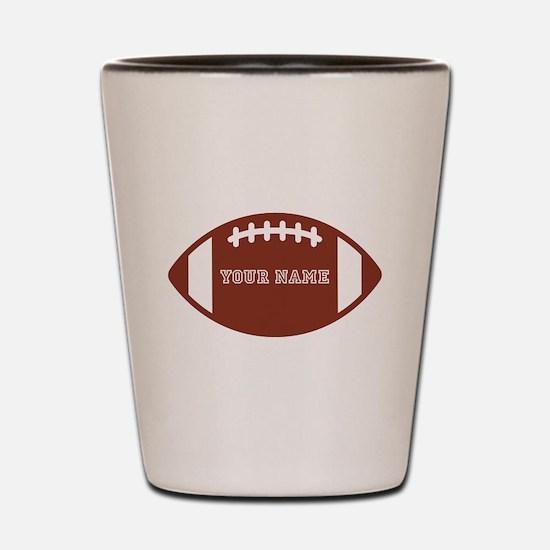Custom name Football Shot Glass