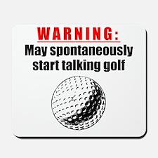 Spontaneous Golf Talk Mousepad
