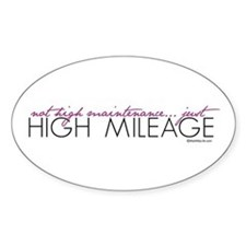 Just High Mileage Oval Decal