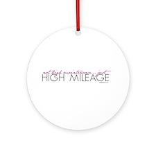Just High Mileage Ornament (Round)