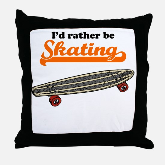 Id Rather Be Skating Throw Pillow
