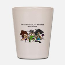 Friends and Wine Shot Glass