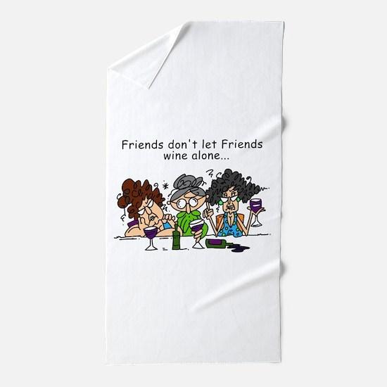 Friends and Wine Beach Towel