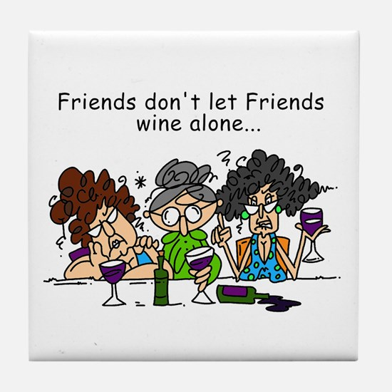 Friends and Wine Tile Coaster