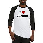 I Love Carmin Baseball Jersey