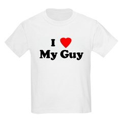 I Love My Guy Kids T-Shirt